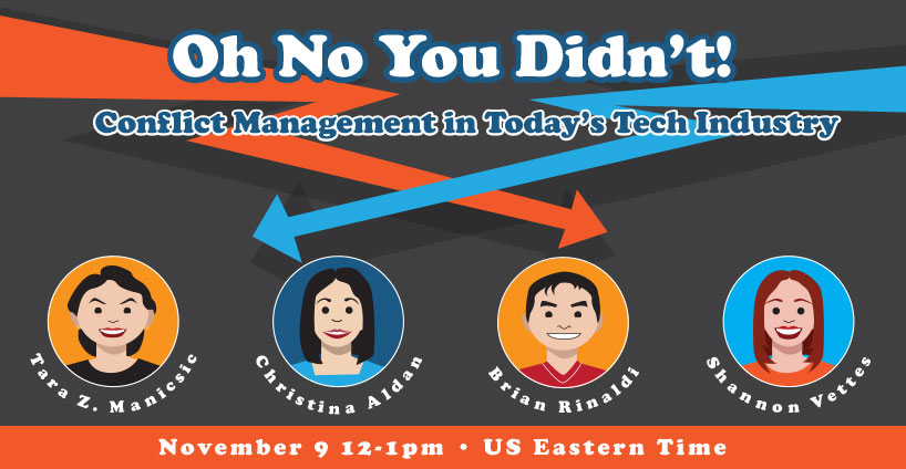 Oh No You Didn't: Conflict Management in Today's Tech Industry